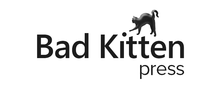 Bad Kitten Press